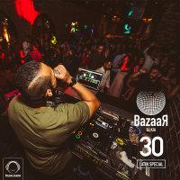 DJ Kia - 'Bazaar 30 (Latin Special)'