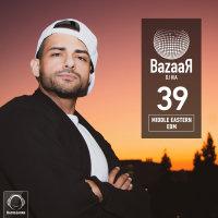DJ Kia - 'Bazaar 39'