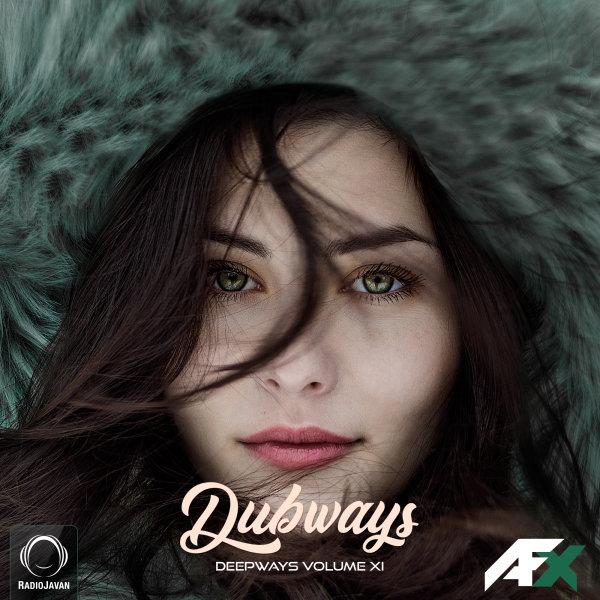 Dubways - 'Episode 110'