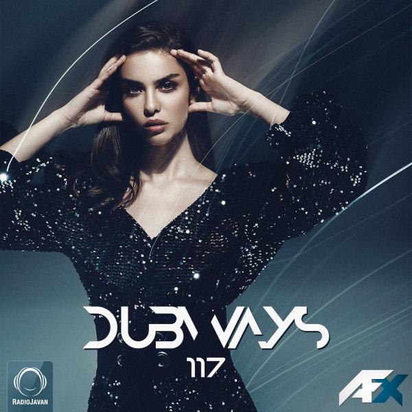 Dubways - 'Episode 117'