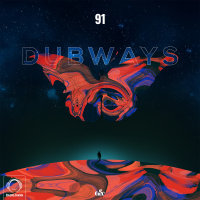 Dubways - 'Episode 91'
