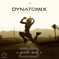 Dynatonic & Mr VID - 'Dynatomix 23'