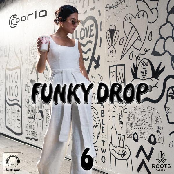 DJ Pooria - 'Funky Drop 6'