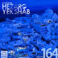 DJ Delbar - 'Hezaro Yek Shab 164'