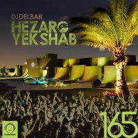 DJ Delbar - 'Hezaro Yek Shab 165'