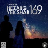 DJ Delbar - 'Hezaro Yek Shab 169'