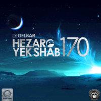 DJ Delbar - 'Hezaro Yek Shab 170'