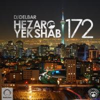 DJ Delbar - 'Hezaro Yek Shab 172'