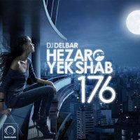 DJ Delbar - 'Hezaro Yek Shab 176'