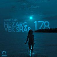 DJ Delbar - 'Hezaro Yek Shab 178'