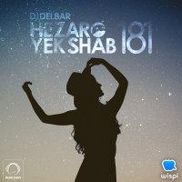 DJ Delbar - 'Hezaro Yek Shab 181'