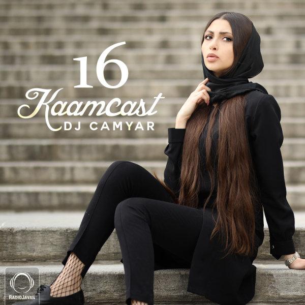 DJ Camyar - 'Kaamcast 16'