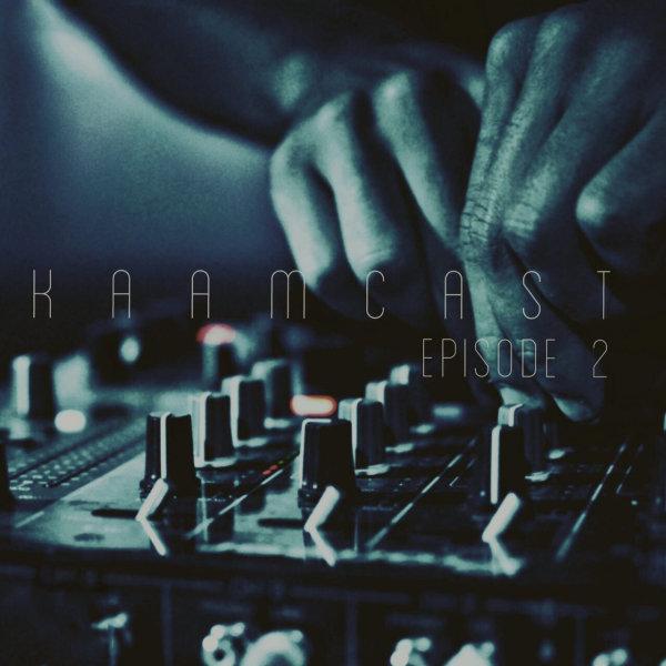 DJ Camyar - 'Kaamcast 2'