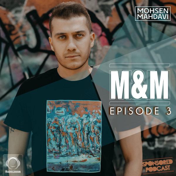 Mohsen Mahdavi - 'M&M 3'