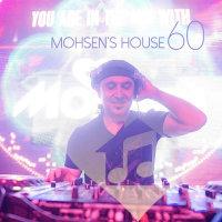 DJ Mohsen - 'Mohsen's House 60'