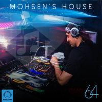 DJ Mohsen - 'Mohsen's House 64'