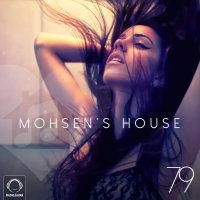 DJ Mohsen - 'Mohsen's House 79'