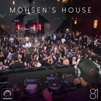 DJ Mohsen - 'Mohsen's House 81'