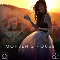 DJ Mohsen - 'Mohsen's House 82'