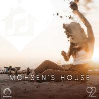 DJ Mohsen - 'Mohsen's House 92'