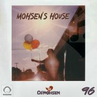 DJ Mohsen - 'Mohsen's House 96'