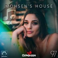 DJ Mohsen - 'Mohsen's House 97'