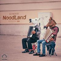 DJ Nood - 'NoodLand 10'