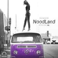 DJ Nood - 'NoodLand 11'