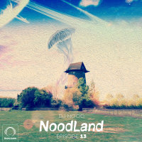 DJ Nood - 'NoodLand 13'