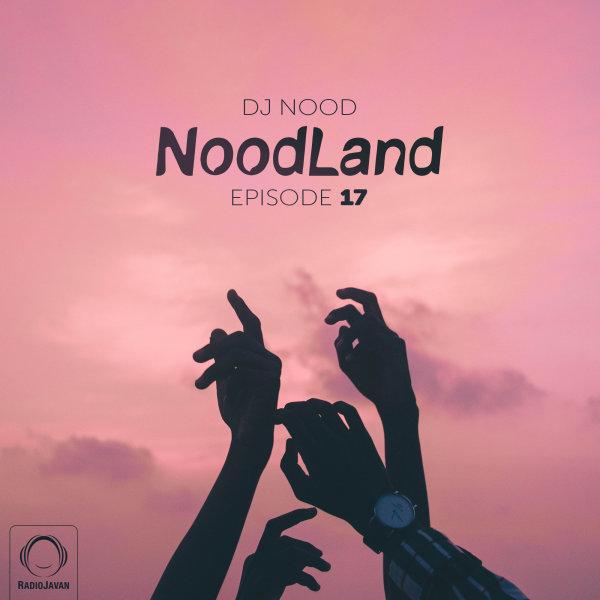NoodLand - 'Episode 17'