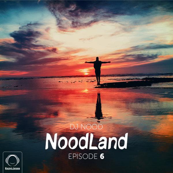 DJ Nood - 'NoodLand 6'