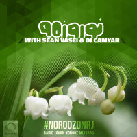DJ Camyar & Sean Vasei - 'Norooz Mix 1395'