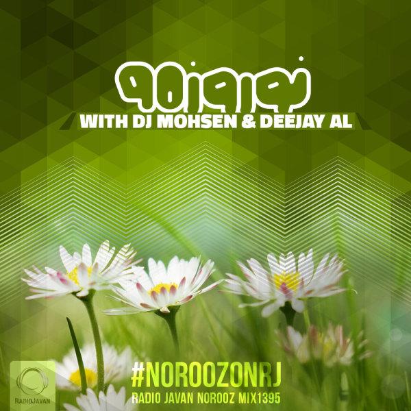 Norooz Mix 1395 - 'DJ Mohsen & DeeJay AL'