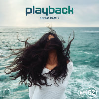 Deejay Ramin - 'Playback 52'