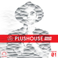 Shan Nash - 'PlusHouse 1'