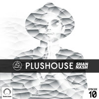 PlusHouse - 'Episode 10'
