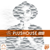 Shan Nash - 'PlusHouse 9'