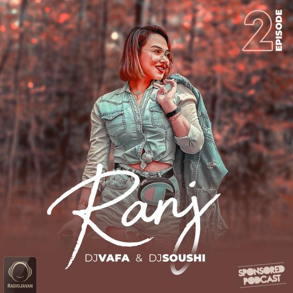 DJ Vafa & DJ Soushi - 'Ranj 2'