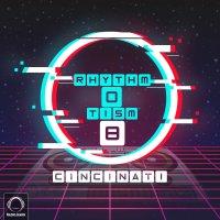 Cincinati - 'RhythmOtism 8'