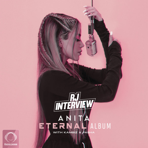 RJ Interview - 'Anita (Eternal Album)'