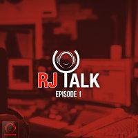 RJ Talk - 'Episode 1'