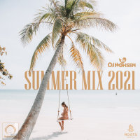 DJ Mohsen - 'Summer Mix 2021'