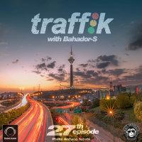 Bahador-S - 'Traffik 27'