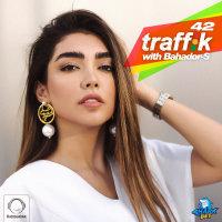Bahador-S - 'Traffik 42'