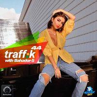 Bahador-S - 'Traffik 44'