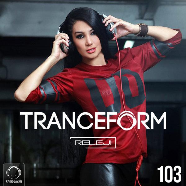 Releji - 'TranceForm 103'