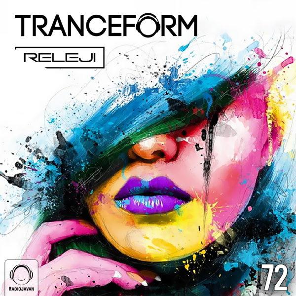 RELEJI - 'TranceForm 72'