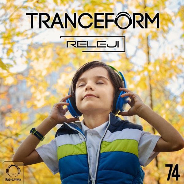 RELEJI - 'TranceForm 74'