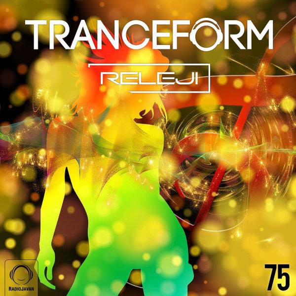TranceForm - 'Episode 75'