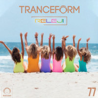 TranceForm - 'Episode 77'